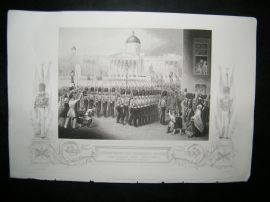 Military 1854 Print. Departure of The Grenadier Guards, Trafalgar Sq., London